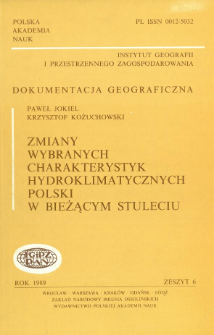 Zmiany wybranych charakterystyk hydroklimatycznych Polski w bieżącym stuleciu = Changes of chosen hydroclimatic characteristics of Poland in the current century