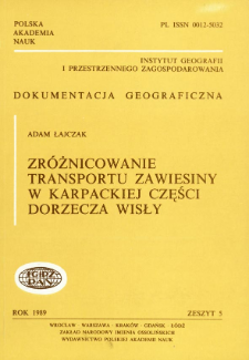 Zróżnicowanie transportu zawiesiny w karpackiej części dorzecza Wisły = Differentiation of suspended matter transportation in the Carpathian part of the Vistula catchment
