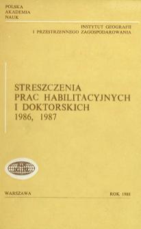 Streszczenia Prac Habilitacyjnych i Doktorskich 1986, 1987