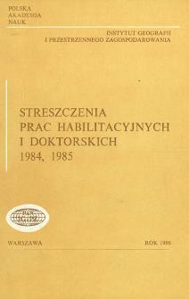 Streszczenia Prac Habilitacyjnych i Doktorskich 1984, 1985