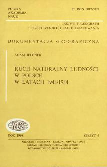 Ruch naturalny ludności w Polsce w latach 1948-1984 = Natural movement of population in Poland over 1948-1984 period