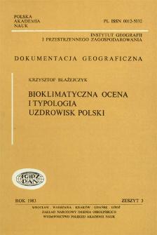 Bioklimatyczna ocena i typologia uzdrowisk Polski = Bioclimatic evaluation and typology of Polish health resorts