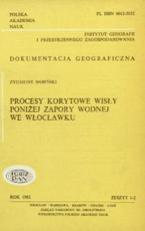 Procesy korytowe Wisły poniżej zapory wodnej we Włocławku = Influence of the water dam in Włocławek of fluvial processes of the vistula river