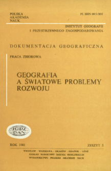 Geografia a światowe problemy rozwoju = Geography and the world development problems