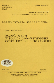 Rozwój wydm w południowo-wschodniej części Kotliny Biebrzańskiej : wplyw warunków naturalnych i gospodarczej działalności człowieka = Development of dunes in the south-eastern part of the Biebrza Basin