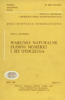 Warunki naturalne zlewni Homerki i jej otoczenia = Natural conditions of the Homerka catchment basin and its surrounding