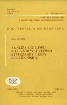 Analiza odpływu z fliszowych zlewni Bystrzanki i Ropy (Beskid Niski) = Analysis of runoff from the Bystrzanka and Ropa flysch catchments (the Beskid Niski Mts)