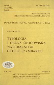 Typologia i ocena środowiska naturalnego okolic Szymbarku = Typology and evaluation of the natural environment in the region of Szymbark