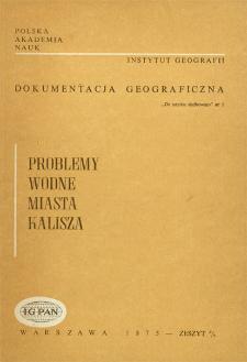 Problemy wodne miasta Kalisza : opracowanie studialne = Problems of water-supply of Kalisz