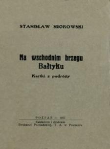 Na wschodnim brzegu Bałtyku : kartki z podróży