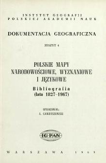 Polskie mapy narodowościowe, wyznaniowe i językowe : bibliografia (lata 1827-1967)