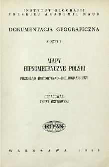 Mapy hipsometryczne Polski : przegląd historyczno-bibliograficzny