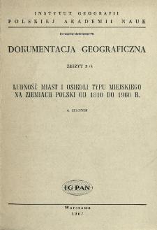 Ludność miast i osiedli typu miejskiego na ziemiach Polski od 1810 do 1960 r.