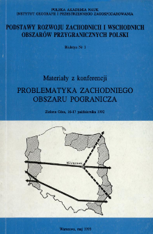 Problematyka zachodniego obszaru pogranicza : materiały z konferencji, Zielona Góra, 16-17 października 1992