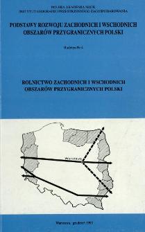 Rolnictwo zachodnich i wschodnich obszarów przygranicznych Polski