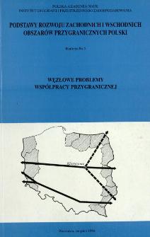 Węzłowe problemy współpracy przygranicznej : biuletyn poświęcony Prof. dr hab. Andrzejowi Stasiakowi z okazji 40-lecia pracy naukowej