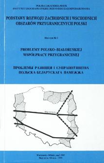 Problemy polsko-białoruskiej współpracy przygranicznej