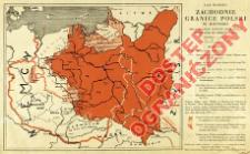Zachodnie granice Polski w historii : oraz granice państw ościennych zmienione od września 1938