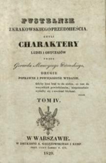 Pustelnik z Krakowskiego Przedmieścia czyli Charaktery ludzi i obyczajów. T. 4 /