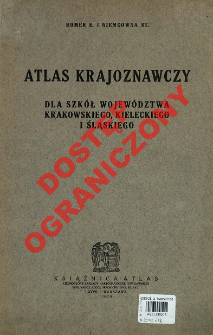 Atlas krajoznawczy dla szkół Województwa Krakowskiego, Kieleckiego i Śląskiego