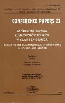 Współczesne badania klimatologów polskich w kraju i za granicą : sympozjum klimatologiczne z okazji 40-lecia Zakładu Klimatologii IGiPZ PAN, Radzików, 7-8 listopada 1994 r. = Recent Polish climatological investigations in Poland and abroad : climatological symposium organized at 40th anniversary of the Department of Climatology IGiPZ PAN, Radzików, November 7-8, 1994