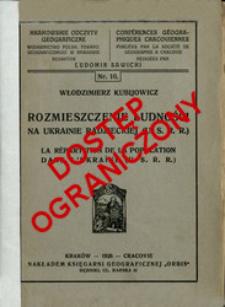 Rozmieszczenie ludności na Ukrainie Radzieckiej (U. S. R. R.) = La répartition de la population dans l'Ukraïne (U. S. R. R.)