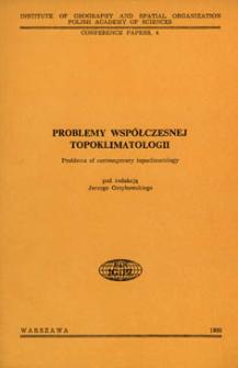 Problemy współczesnej topoklimatologii = Problems of contemporary topoclimatology