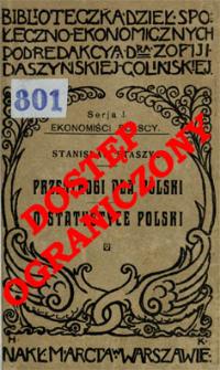 Przestrogi dla Polski z teraźniejszych politycznych Europy związków i z praw natury wypadające ; O statystyce Polski : krótki rzut wiadomości
