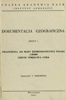 Objaśnienia do mapy hydrograficznej Polski 1:50 000 : arkusz Strękowa Góra