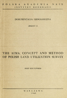 The aims, concept and method of Polish land utilization survey