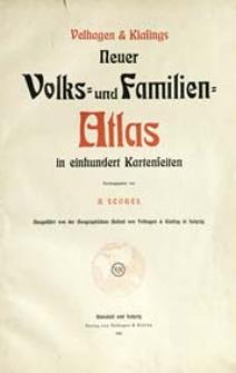 Velhagen & Klasings Neuer Volks- und Familien-Atlas : in einhundert Kartenseiten