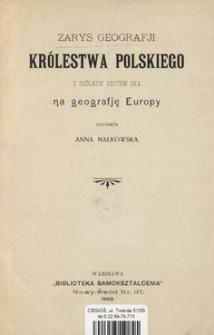 Zarys geografji Królestwa Polskiego z ogólnym rzutem oka na geografję Europy