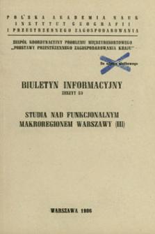 Studia nad funkcjonalnym makroregionem Warszawy. [Cz.] 3