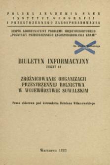 Zróżnicowanie organizacji przestrzennej rolnictwa w województwie suwalskim : praca zbiorowa