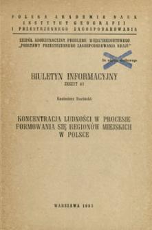 Koncentracja ludności w procesie formowania się regionów miejskich w Polsce