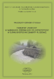 Transport zawiesiny w warunkach zmieniającej sie antropopresji w zlewni Bystrzanki (Karpaty fliszowe) = Transport of suspended sediment in the Bystrzanka stream (Polish Flysch Carpathians) under changing antropopressure