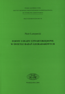 Formy i osady czwartorzędowe w świetle badań georadarowych = Quaternary forms and deposits in the light of ground penetrating radar investigations