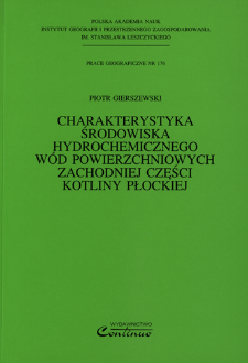 Charakterystyka środowiska hydrochemicznego wód powierzchniowych zachodniej części Kotliny Płockiej = Characteristics of hydro-chemical environment of surface waters in the western part of the Płock Basin