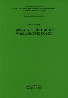 Obszary problemowe w rolnictwie Polski = Problem areas in Polish agriculture