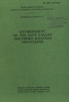 Environment of the Sant valley (southern Khangai Mountains) : results of the Polish-Mongolian Physico-Geographical Expedition. Vol. 2 = Prirodnaâ sreda doliny Sant (ûžnyj Hangaj)