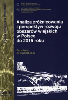 Analiza zróżnicowania i perspektyw rozwoju obszarów wiejskich w Polsce do 2015 roku