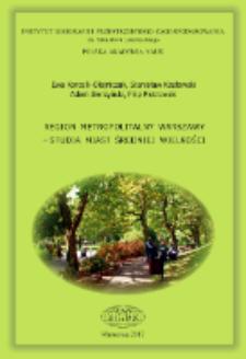 Region metropolitalny Warszawy : studia miast średniej wielkości = Metropolitan region of Warsaw : a study on middle-sized towns