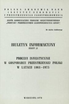 Procesy inwestycyjne w gospodarce przestrzennej Polski w latach 1961-1975