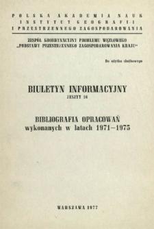 Bibliografia opracowań wykonanych w latach 1971-1975