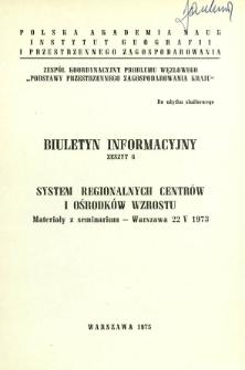 System regionalnych centrów i ośrodków wzrostu : materiały z seminarium - Warszawa, 22 V 1973