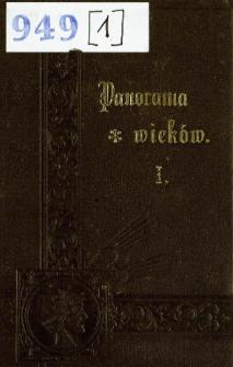 Panorama wieków : przegląd historyi powszechnej. Cz. 1