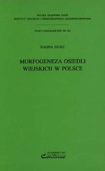 Morfogeneza osiedli wiejskich w Polsce = Morphogenesis of rural settlements in Poland