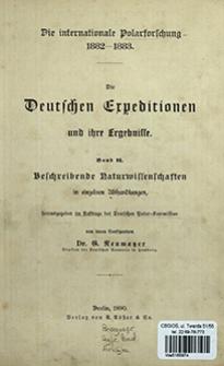 Die Deutschen Expeditionen und ihre Ergebnisse : die internationale Polarforschung 1882-1883. Bd. 2, Beschreibende Naturwissenschaften in einzelnen Abhandlungen