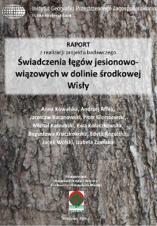 Raport z realizacji projektu badawczego Świadczenia łęgów jesionowo-wiązowych w dolinie środkowej Wisły