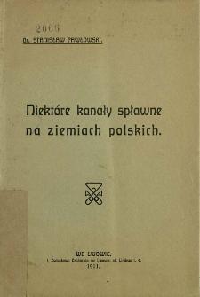 Niektóre kanały spławne na ziemiach polskich